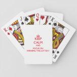 Guarde la calma y el foco en ganar la lotería cartas de juego