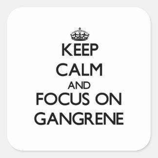 Guarde la calma y el foco en gangrena pegatinas cuadradases