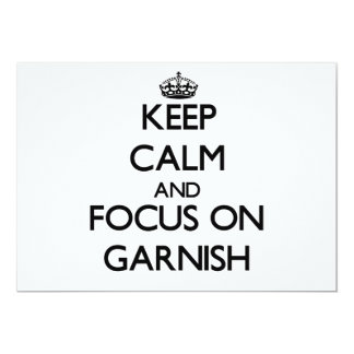 Guarde la calma y el foco en Garnish Comunicados Personales