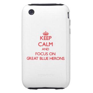 Guarde la calma y el foco en garzas de gran azul tough iPhone 3 fundas
