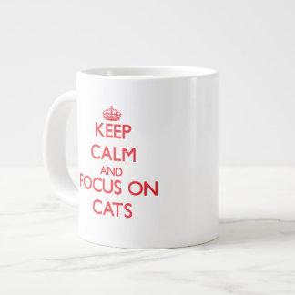 Guarde la calma y el foco en gatos tazas jumbo