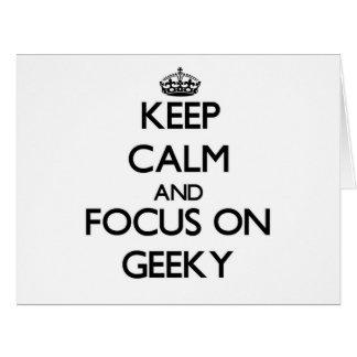 Guarde la calma y el foco en Geeky Felicitación