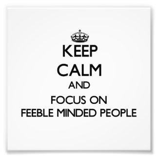 Guarde la calma y el foco en gente importada débil cojinete