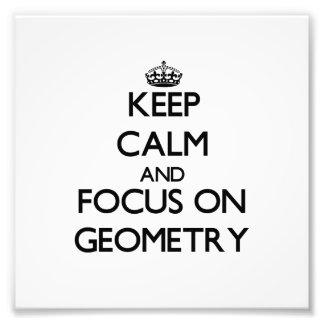 Guarde la calma y el foco en geometría
