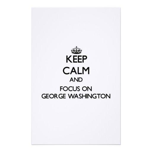 Guarde la calma y el foco en George Washington Papeleria
