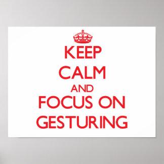 Guarde la calma y el foco en gesticular