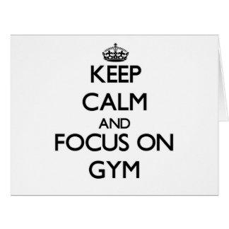 Guarde la calma y el foco en gimnasio tarjeta de felicitación grande