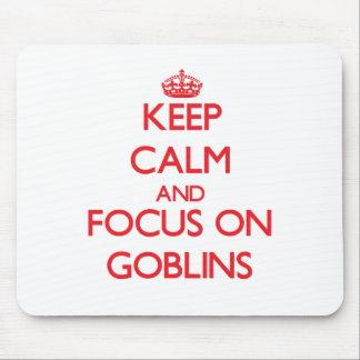 Guarde la calma y el foco en Goblins Tapete De Ratones
