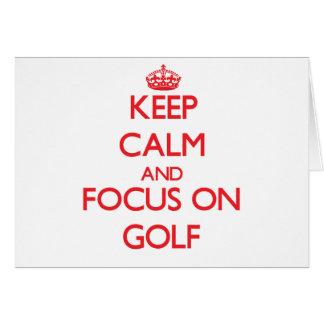 Guarde la calma y el foco en golf tarjeta de felicitación