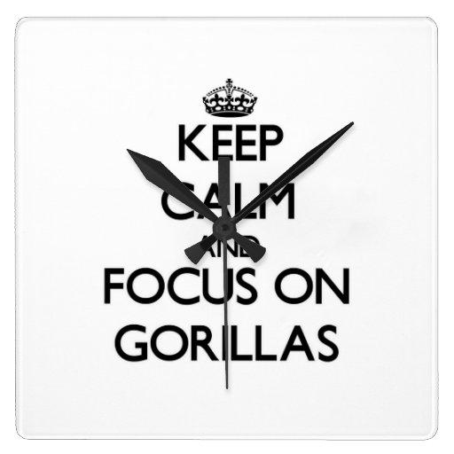 Guarde la calma y el foco en gorilas relojes de pared