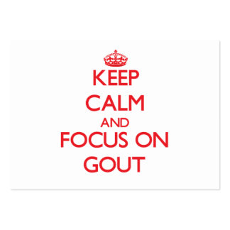 Guarde la calma y el foco en Gout