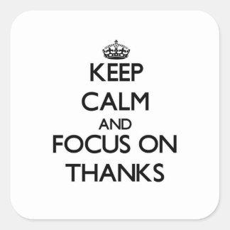 Guarde la calma y el foco en gracias colcomanias cuadradass