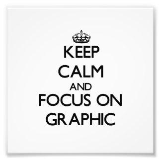 Guarde la calma y el foco en gráfico