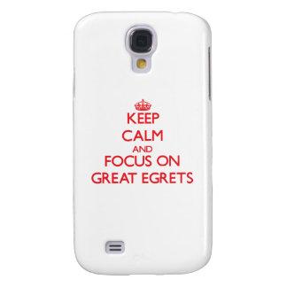 Guarde la calma y el foco en grandes Egrets Funda Para Galaxy S4