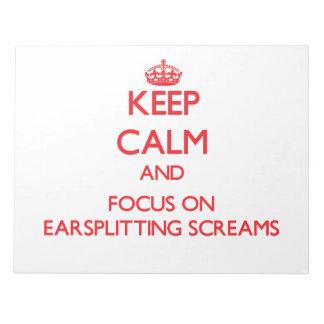 Guarde la calma y el foco en GRITOS EARSPLITTING