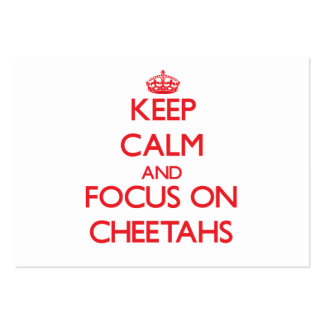 Guarde la calma y el foco en guepardos tarjetas de visita grandes