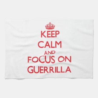 Guarde la calma y el foco en guerrilla