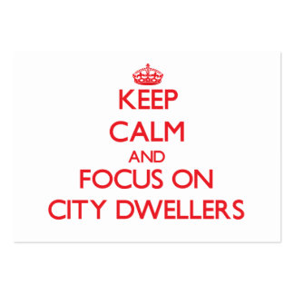 Guarde la calma y el foco en habitantes de ciudad tarjetas de visita grandes