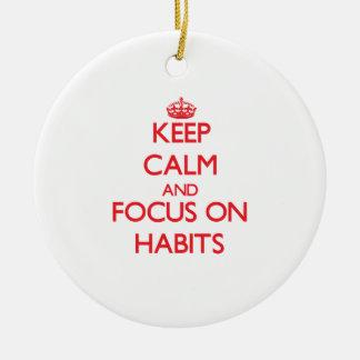 Guarde la calma y el foco en hábitos adorno para reyes