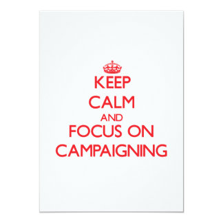 Guarde la calma y el foco en hacer campaña comunicados