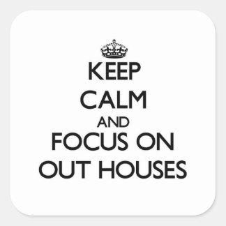 Guarde la calma y el foco en hacia fuera casas pegatina cuadrada