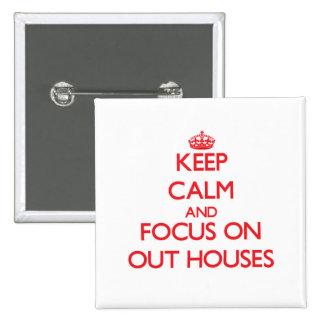 Guarde la calma y el foco en hacia fuera casas pin cuadrada 5 cm