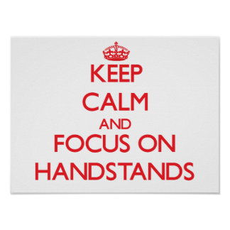 Guarde la calma y el foco en Handstands Impresiones