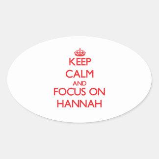 Guarde la calma y el foco en Hannah Pegatina Ovalada