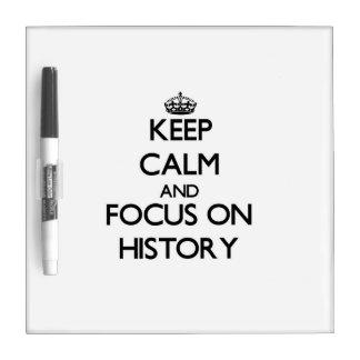 Guarde la calma y el foco en historia