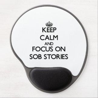 Guarde la calma y el foco en historias de sollozo alfombrillas con gel