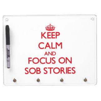 Guarde la calma y el foco en historias de sollozo