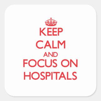 Guarde la calma y el foco en hospitales