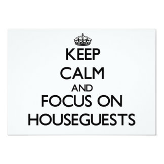 Guarde la calma y el foco en Houseguests Anuncios