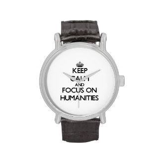 Guarde la calma y el foco en humanidad reloj de mano