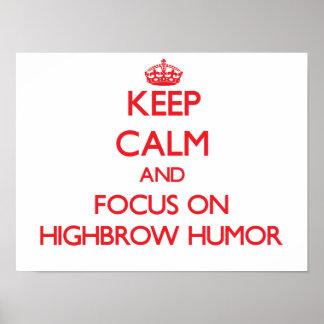 Guarde la calma y el foco en humor del intelectual impresiones