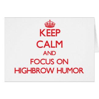 Guarde la calma y el foco en humor del intelectual tarjeta de felicitación