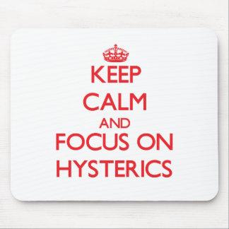 Guarde la calma y el foco en Hysterics Mousepad