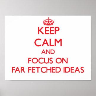 Guarde la calma y el foco en ideas traídas lejanas