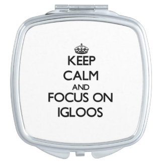Guarde la calma y el foco en iglúes espejos maquillaje