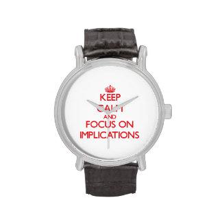 Guarde la calma y el foco en implicaciones relojes de pulsera