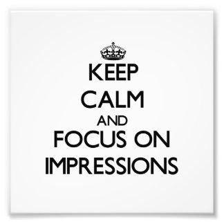 Guarde la calma y el foco en impresiones