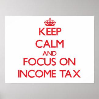 Guarde la calma y el foco en impuesto sobre la ren poster