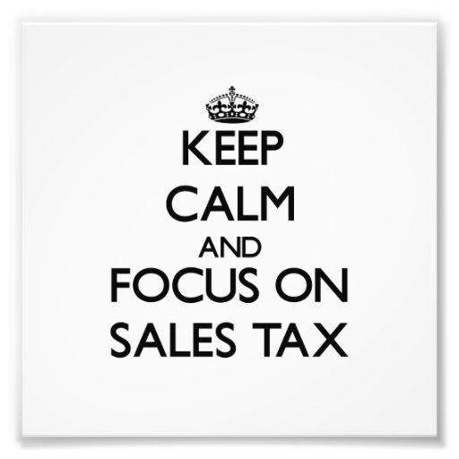 Guarde la calma y el foco en impuesto sobre venta arte fotografico