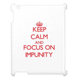 Guarde la calma y el foco en impunidad