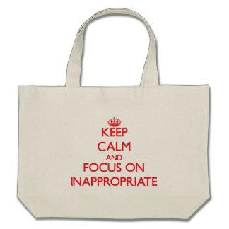 Guarde la calma y el foco en inadecuado bolsa
