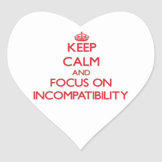 Guarde la calma y el foco en incompatibilidad pegatina corazón personalizadas