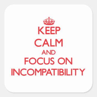 Guarde la calma y el foco en incompatibilidad pegatinas cuadradas personalizadas