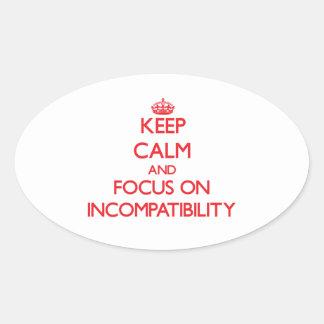 Guarde la calma y el foco en incompatibilidad calcomanías de óvales personalizadas
