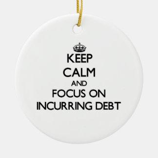 Guarde la calma y el foco en incurrir en deuda adorno de navidad