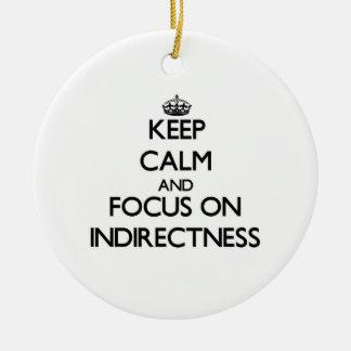 Guarde la calma y el foco en Indirectness Ornamentos De Reyes Magos